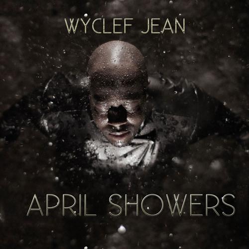 WyclefAprilShowersRD