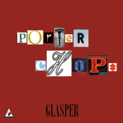 MrPorterChopsGlasperRD
