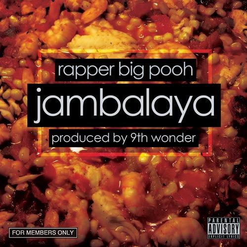RapperBigPoohJambalayaRD