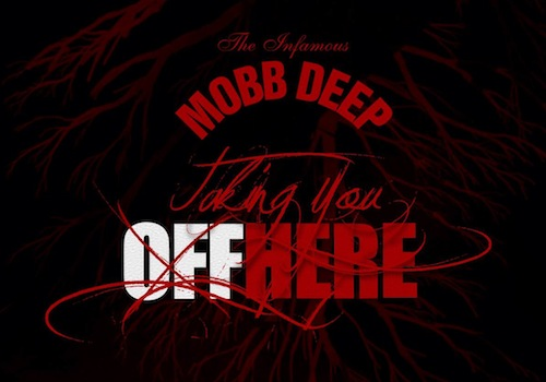 Mobb-Deep-Taking-You-Off-HereRD