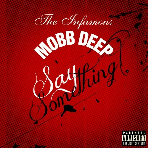 MobbDeepSaySomethingRD