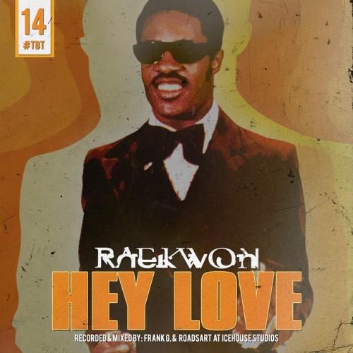 RaekwonHeyLoveRD